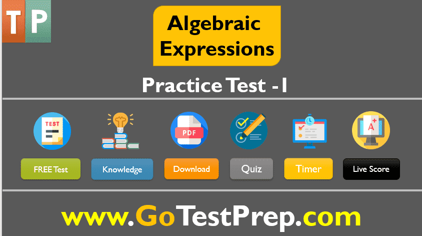 Algebraic Expressions Practice Test Question Answer 2020 PDF