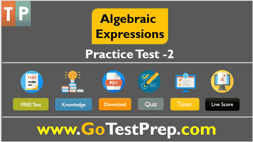 Algebraic Expressions Test 2 - Question Answers