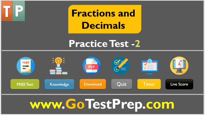 Fractions and Decimals Practice Test 2 Question Answers