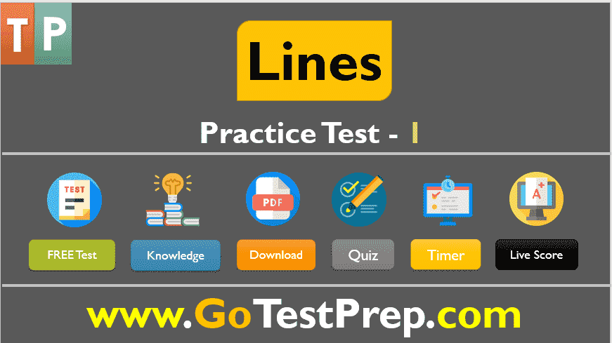 Lines (Geometry) Practice Test Question Answers