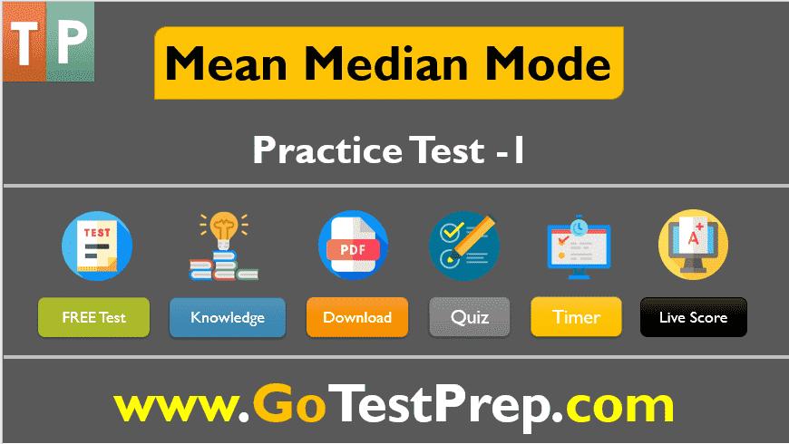 Mean Median Mode Practice Test 2020