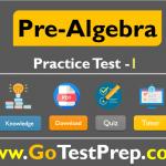 Pre-Algebra Practice Test 2020