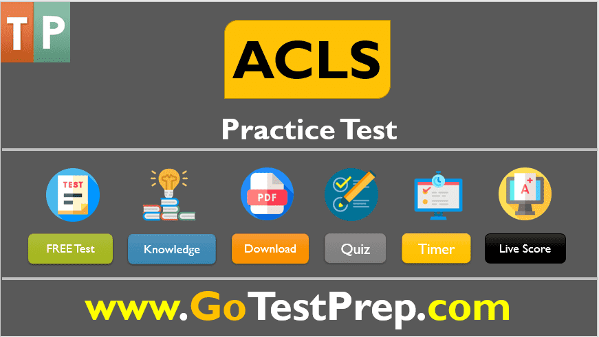 ACLS Practice Test : Question Answers [QUIZ] 2019-2020