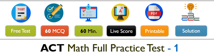 ACT Math Practice Test 1 (60 Question Full Test OR Review Question Solution)