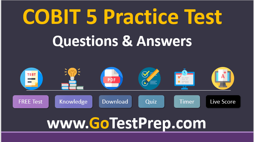 COBIT 5 Exam Practice Test Question and Answers PDF 2020