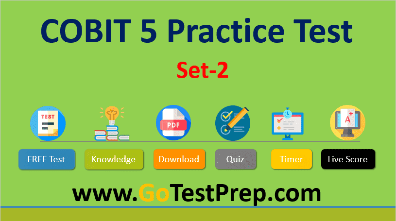 COBIT 5 Sample Questions and Answers (Practice Test 2) PDF
