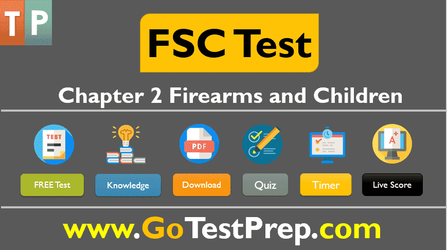 DOJ FSC Test Chapter 2 Firearms and Children Online Quiz