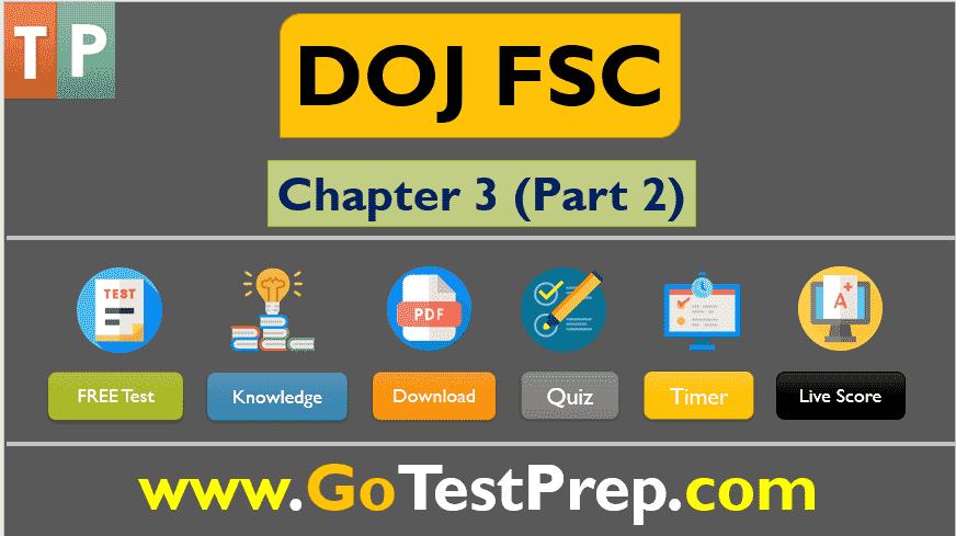 DOJ FSC Test: Chapter 3 (Part 2) Practice Test