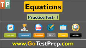 Equations and Inequalities Practice Test Question Answers 2021