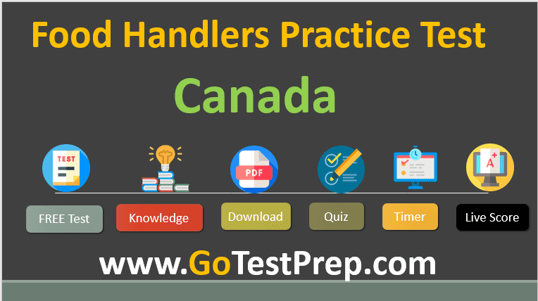 Food Handlers Practice Test 2020 (Canada) Answers with PDF