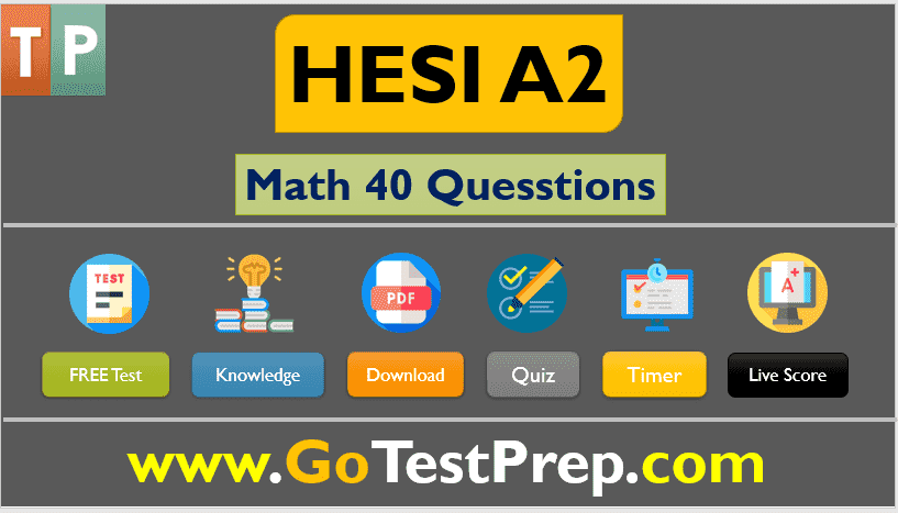 HESI A2 Math Practice Questions Answers
