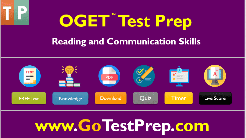 OGET Reading and Communication Skills Practice Test Question Answers