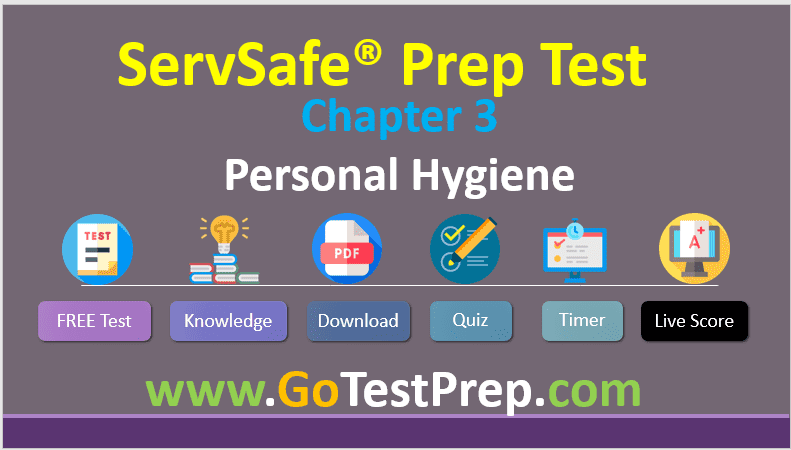 ServSafe Practice Test Chapter 3- Personal Hygiene (Safe Food Handler)