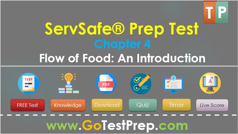 ServSafe Test on Chapter 4 Flow of Food An Introduction 2020