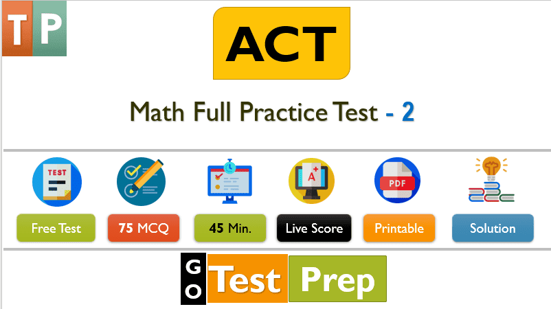 ACT Math Practice Test 2 (60 Question Full Test with PDF and Solution)