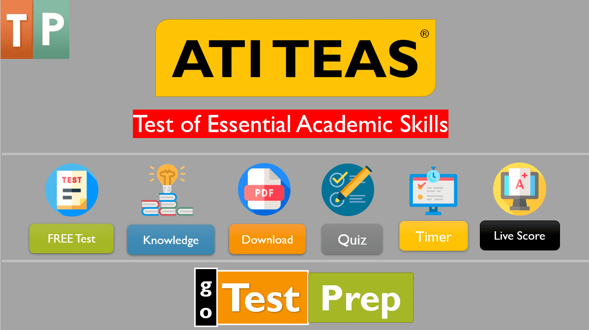 Free ATI TEAS Practice Test 2020 (Reading, Math, Science, English)