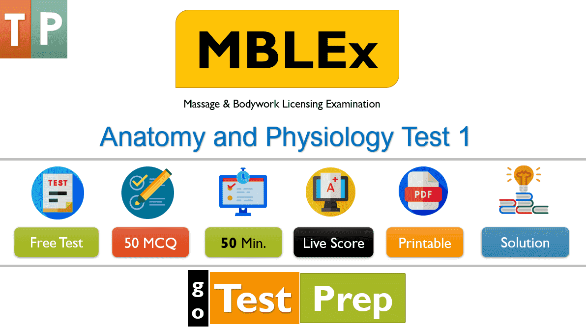MBLEx Anatomy and Physiology Practice Test 2020