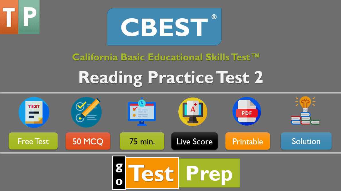 CBEST Reading Practice Test 2 California Basic Educational Skills Test