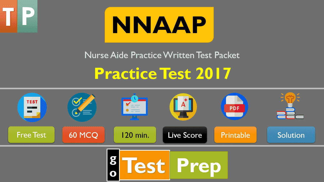 NNAAP Practice Exam 2017 (Nurse Aide Practice Written Test Packet)