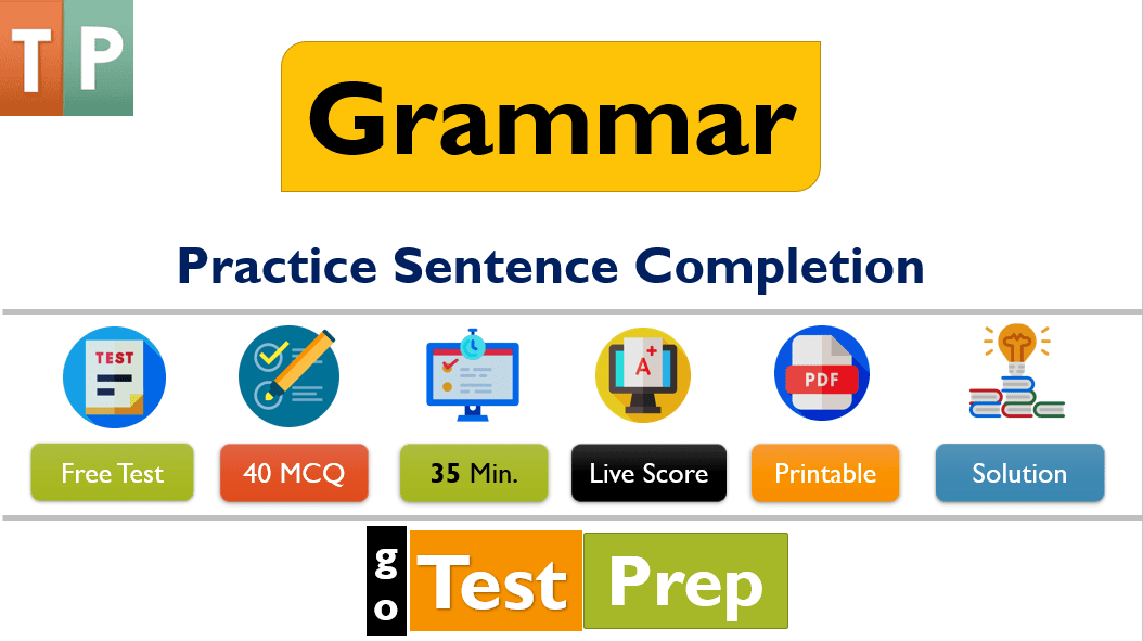 Practice Sentence Completion Questions Answers 2020 (Free Quiz)