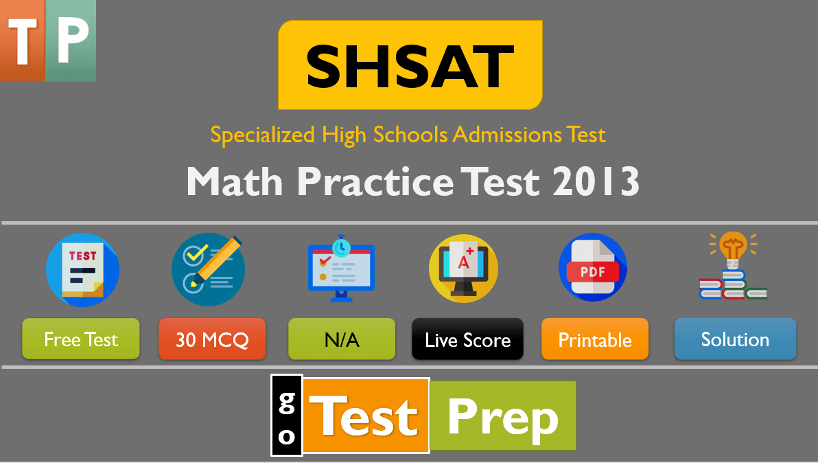 SHSAT Math Practice Test 2013 (Released Question Answers)