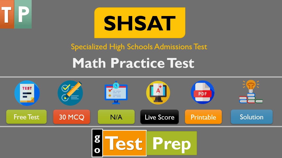 Free SHSAT Math Practice Test Question Answers 2020