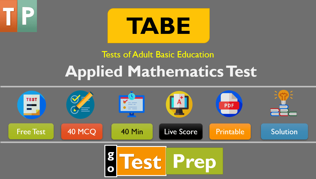 TABE Applied Math Practice Test (40 Questions Answers)
