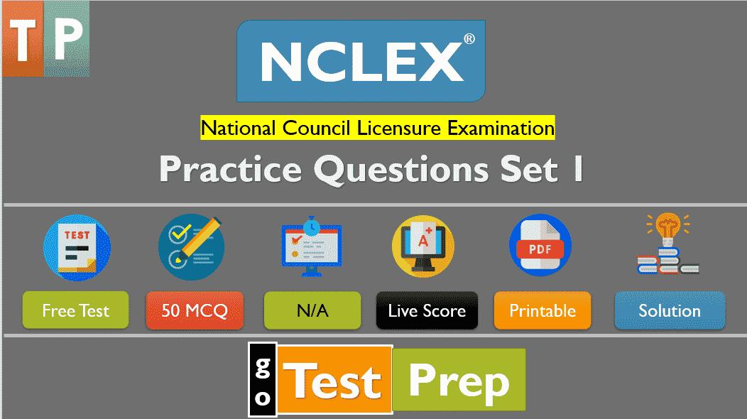 NCLEX Practice Test (Online Questions Answers) Set : 1