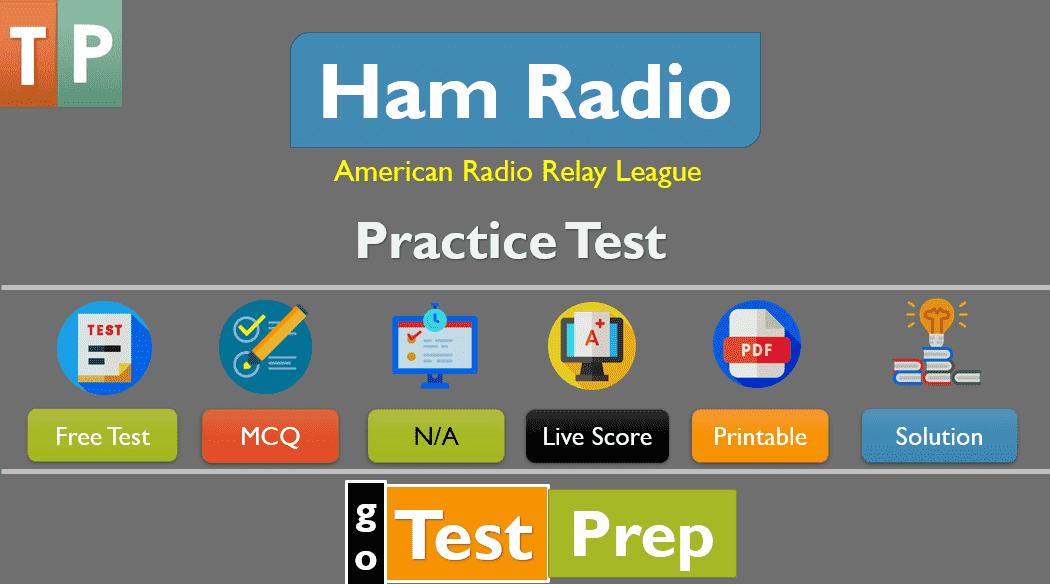 Ham Radio Practice Test 2021 (Technician and General)