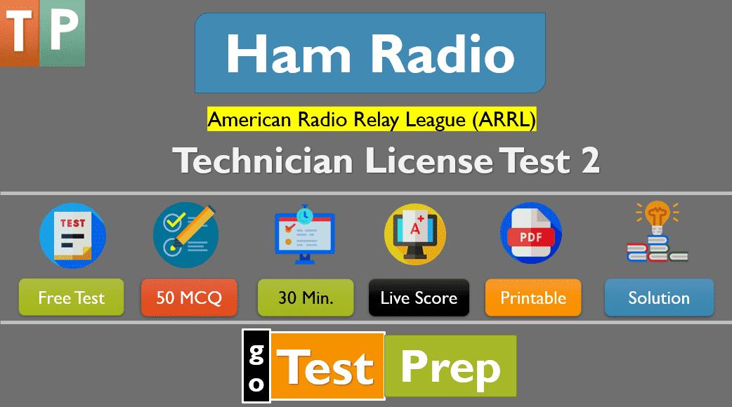 Ham Radio Tech Practice Test 2 (50 Question Answers)