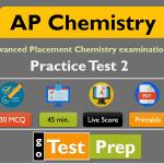AP Chemistry Exam Practice Test 2